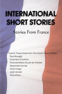 Alexandre Dumas, Victor Hugo, Voltaire International Short Stories, Stories from France