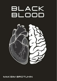 Книга под заказ: «Black Blood. Черная кровь»