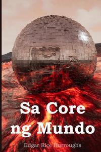 Sa Core ng Mundo: At the Earth's Core, Filipino edition, Edgar Rice Burroughs обложка-превью