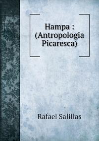 Hampa : (Antropologia Picaresca), Rafael Salillas обложка-превью