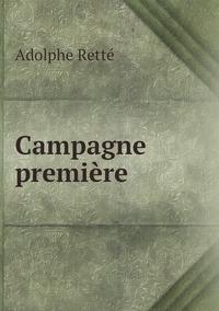 Campagne première, Adolphe Rette обложка-превью
