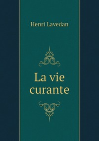 La vie curante, Henri Lavedan обложка-превью