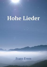 Hohe Lieder, Franz Evers обложка-превью