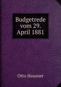 Budgetrede vom 29. April 1881, Otto Hausner обложка-превью