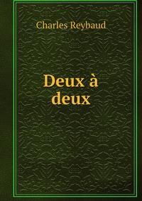 Deux à deux, Charles Reybaud обложка-превью