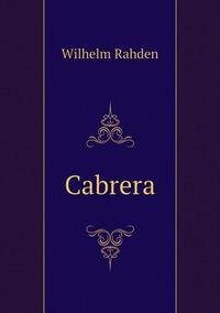 Cabrera, Wilhelm Rahden обложка-превью