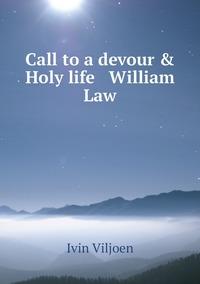 Книга под заказ: «Call to a devour & Holy life   William Law»