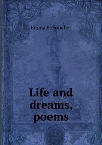 Книга под заказ: «Life and dreams, poems»