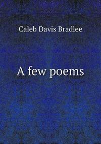 Книга под заказ: «A few poems»