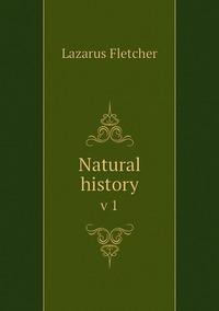 Книга под заказ: «Natural history»