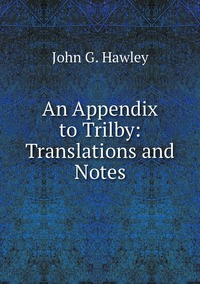 Книга под заказ: «An Appendix to Trilby: Translations and Notes»