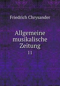 Книга под заказ: «Allgemeine musikalische Zeitung»