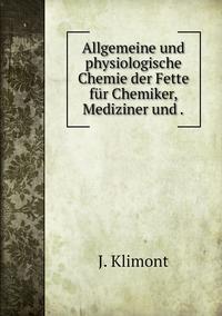 Книга под заказ: «Allgemeine und physiologische Chemie der Fette für Chemiker, Mediziner und .»