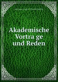 Книга под заказ: «Akademische Vorträge und Reden»