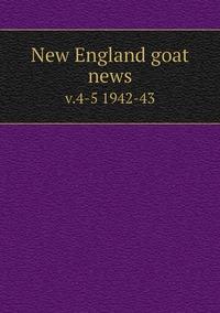 Книга под заказ: «New England goat news»