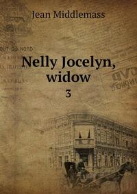Nelly Jocelyn, widow: 3, Jean Middlemass обложка-превью