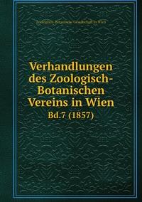 Книга под заказ: «Verhandlungen des Zoologisch-Botanischen Vereins in Wien»