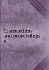 Книга под заказ: «Transactions and proceedings»