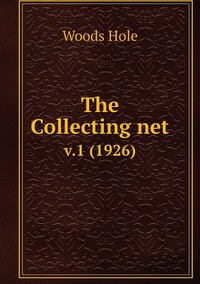 The Collecting net: v.1 (1926), Woods Hole обложка-превью