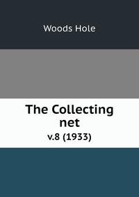 The Collecting net: v.8 (1933), Woods Hole обложка-превью