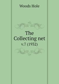 The Collecting net: v.7 (1932), Woods Hole обложка-превью
