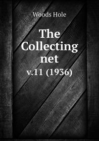 The Collecting net: v.11 (1936), Woods Hole обложка-превью