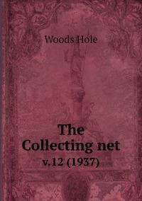 The Collecting net: v.12 (1937), Woods Hole обложка-превью