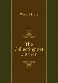 The Collecting net: v.10 (1935), Woods Hole обложка-превью