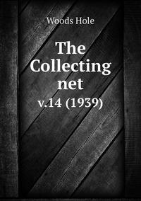 The Collecting net: v.14 (1939), Woods Hole обложка-превью