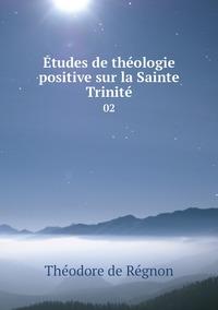 Книга под заказ: «Études de théologie positive sur la Sainte Trinité»