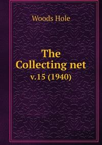The Collecting net: v.15 (1940), Woods Hole обложка-превью