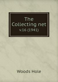 The Collecting net: v.16 (1941), Woods Hole обложка-превью