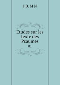 Книга под заказ: «Etudes sur les texte des Psaumes»