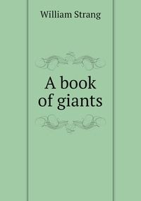 A book of giants, William Strang обложка-превью