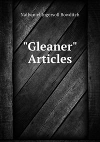 'Gleaner' Articles, Nathaniel Ingersoll Bowditch обложка-превью