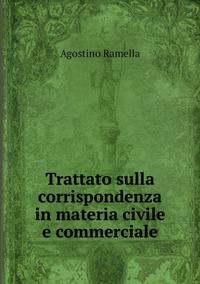 Trattato sulla corrispondenza in materia civile e commerciale, Agostino Ramella обложка-превью