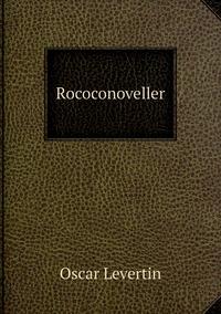Rococonoveller, Oscar Levertin обложка-превью