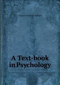 A Text-book in Psychology, Herbart Johann Friedrich обложка-превью