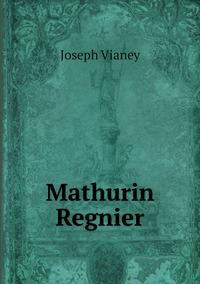 Mathurin Regnier, Joseph Vianey обложка-превью