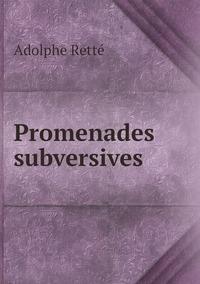 Promenades subversives, Adolphe Rette обложка-превью