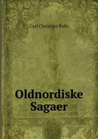 Oldnordiske Sagaer, Carl Christian Rafn обложка-превью