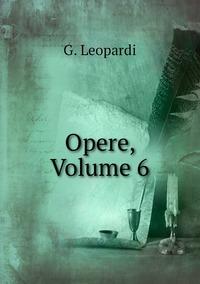 Opere, Volume 6, G. Leopardi обложка-превью