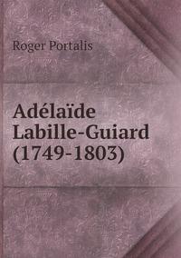 Adélaïde Labille-Guiard (1749-1803), Roger Portalis обложка-превью