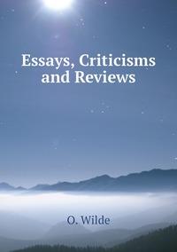 Essays, Criticisms and Reviews, Оскар Уайльд обложка-превью