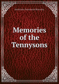 Memories of the Tennysons, H. D. Rawnsley обложка-превью