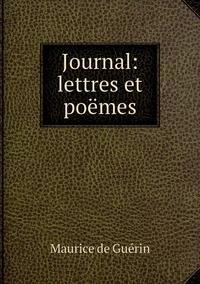 Journal: lettres et poëmes, Maurice de Guerin обложка-превью