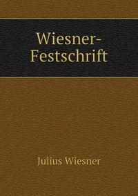Wiesner-Festschrift, Julius Wiesner обложка-превью
