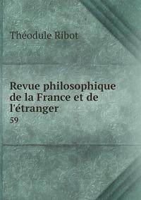 Revue philosophique de la France et de l'étranger: 59, Theodule Armand Ribot обложка-превью