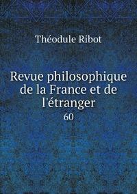 Revue philosophique de la France et de l'étranger: 60, Theodule Armand Ribot обложка-превью