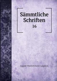 Sämmtliche Schriften: 16, August Friedrich Ernst Langbein обложка-превью